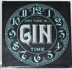 Any Time Is Gin Time   Metal Wall sign, Mug or Coaster.